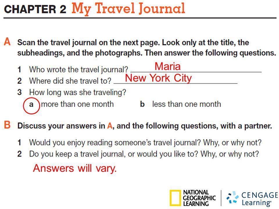 Maria New York City Answers will vary.