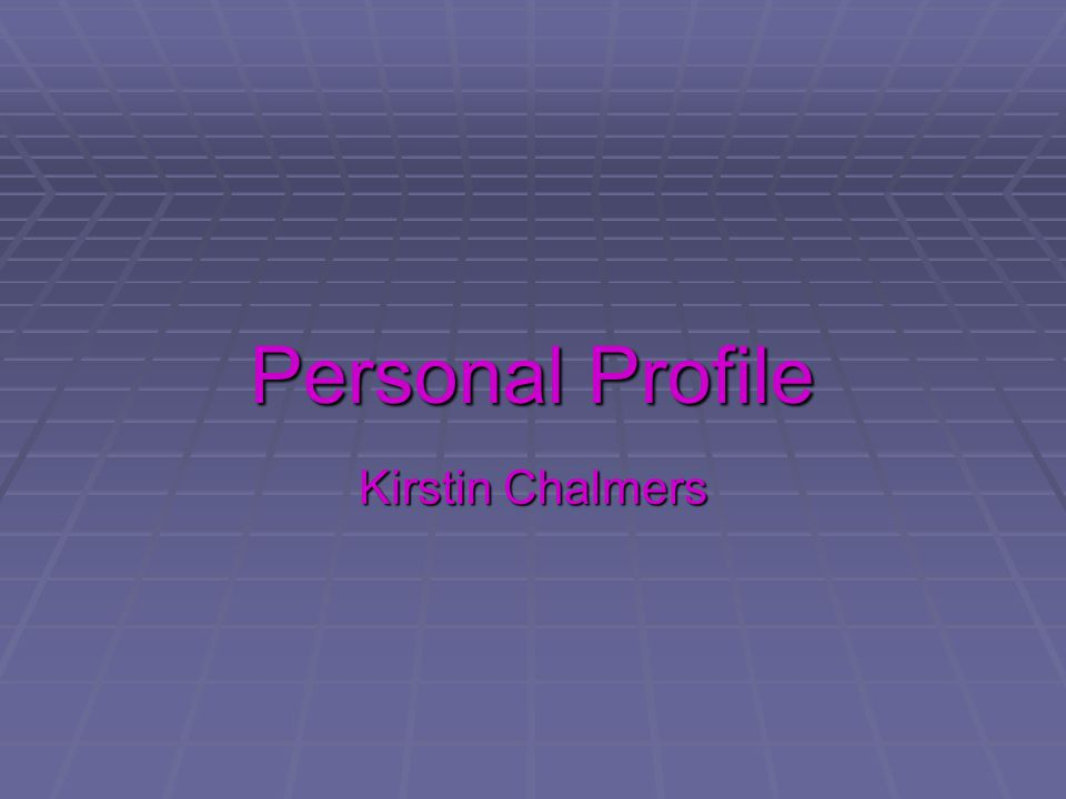 Personal Profile Kirstin Chalmers