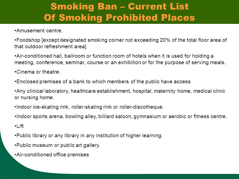 Smoking Ban – Current List Of Smoking Prohibited Places Amusement centre.