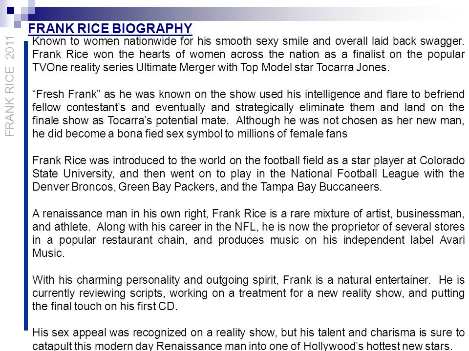 FRANK RICE Athlete/Musician/Actor FRANK RICE 2011