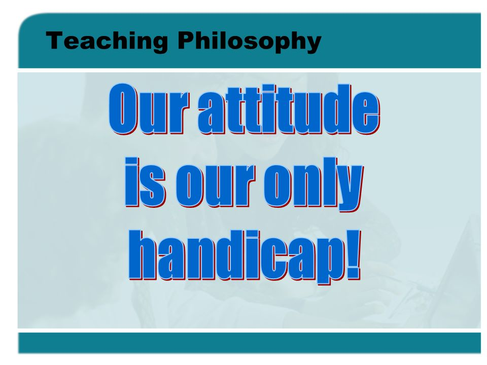 Teaching Mission Statement