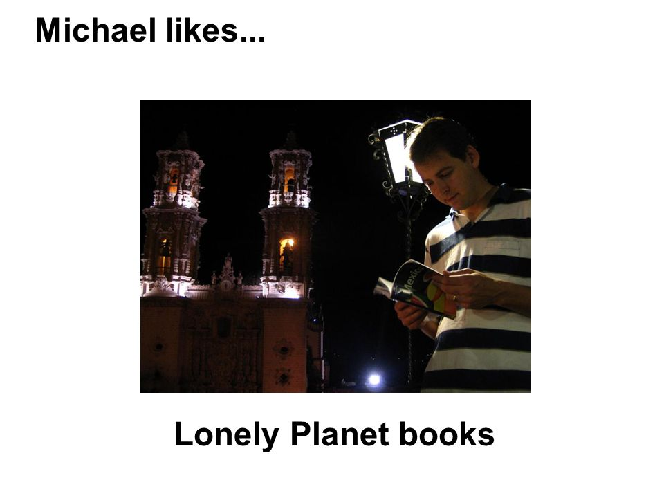 Michael likes... Lonely Planet books