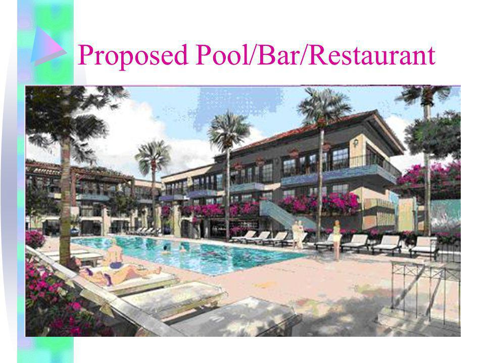 Proposed Pool/Bar/Restaurant