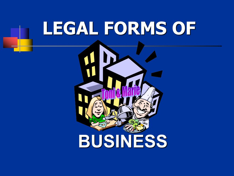 BUSINESS LEGAL FORMS OF