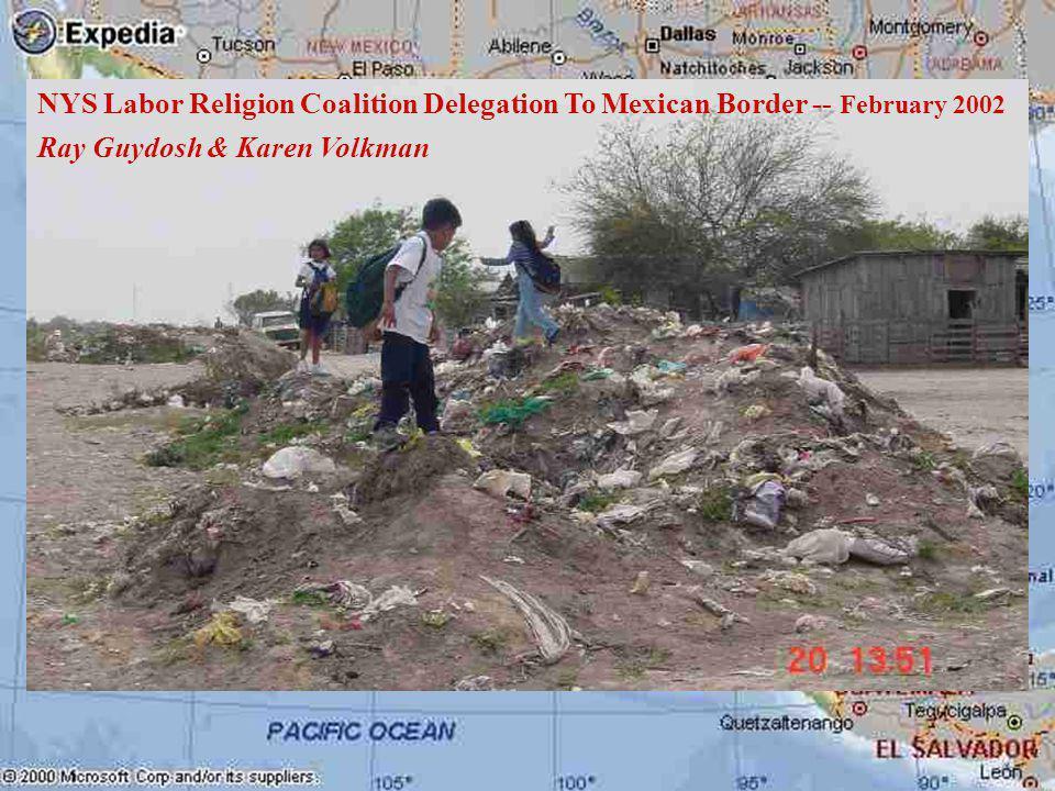 NYS Labor Religion Coalition Delegation To Mexican Border -- February 2002 Ray Guydosh & Karen Volkman
