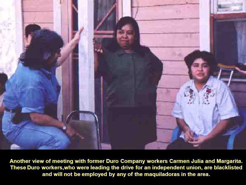 Another view of meeting with former Duro Company workers Carmen Julia and Margarita.