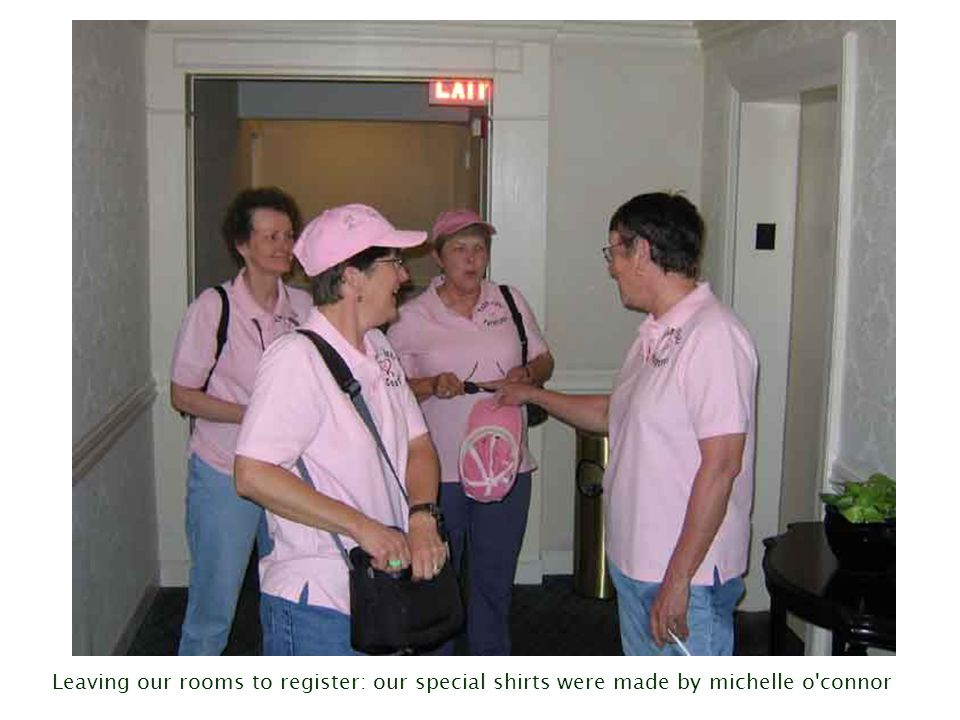 Leaving our rooms to register: our special shirts were made by michelle o connor