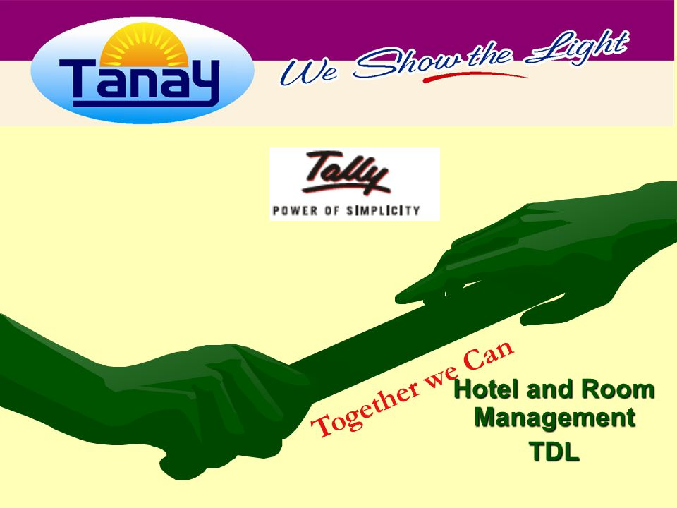 Hotel and Room Management TDL Together we Can