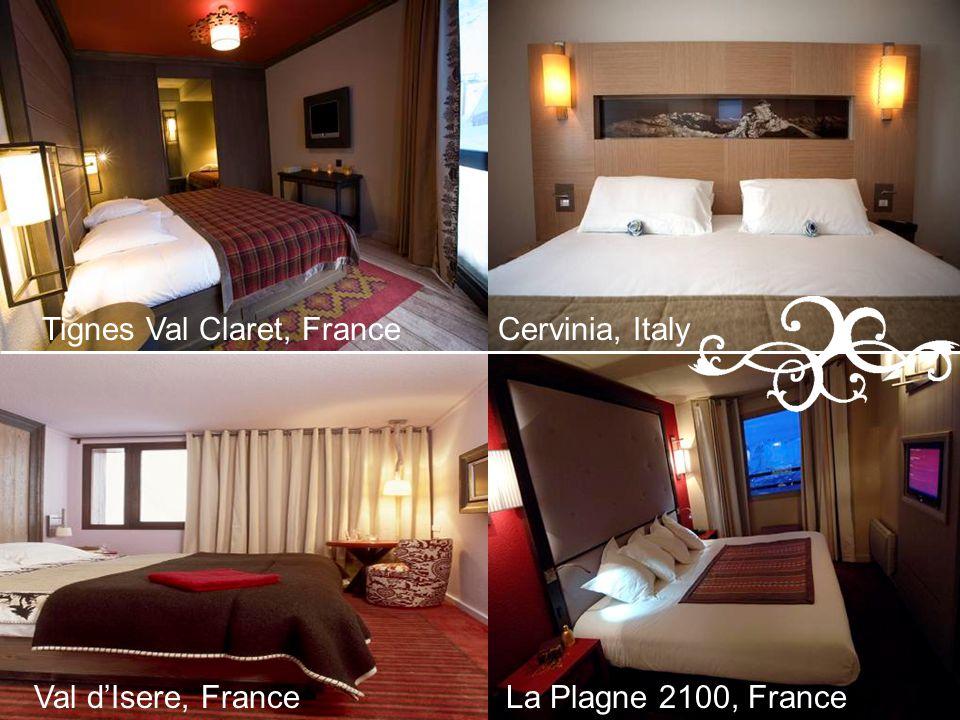 Tignes Val Claret, FranceCervinia, Italy Val dIsere, FranceLa Plagne 2100, France