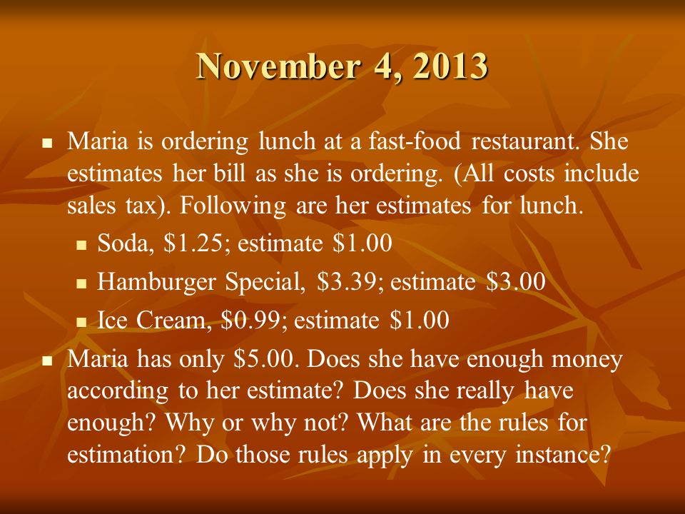November 5, 2013 Merchants and store owners are reluctant to round prices down.