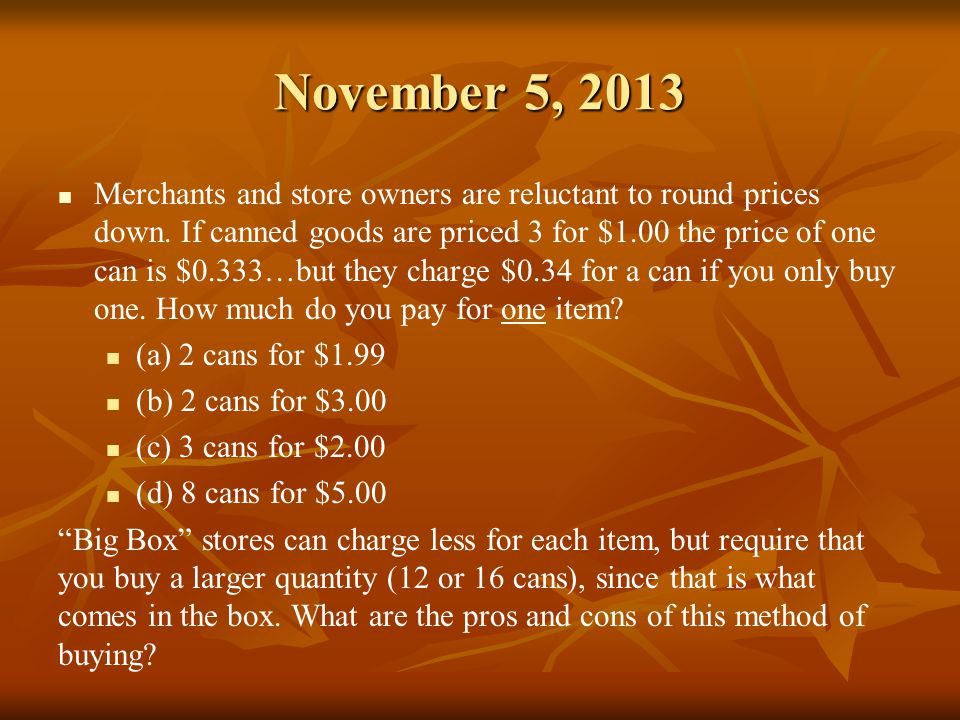November 6, 2013 Add the following decimals, and then change each decimal to the fractional equivalent.