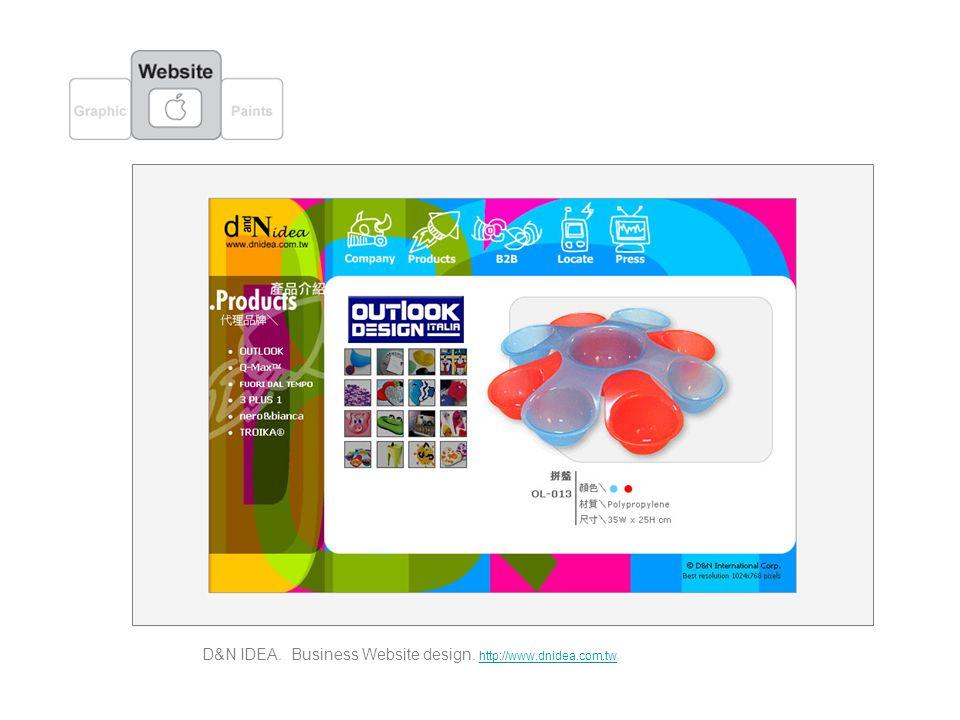 D&N IDEA. Business Website design. http://www.dnidea.com.tw http://www.dnidea.com.tw
