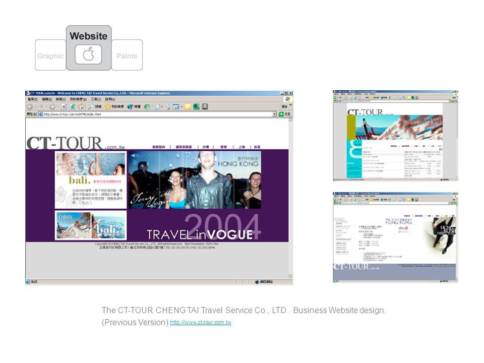 The CT-TOUR CHENG TAI Travel Service Co., LTD. Business Website design. (Previous Version) http://www.ct-tour.com.tw