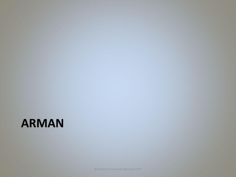 ARMAN annasuvorova.wordpress.com