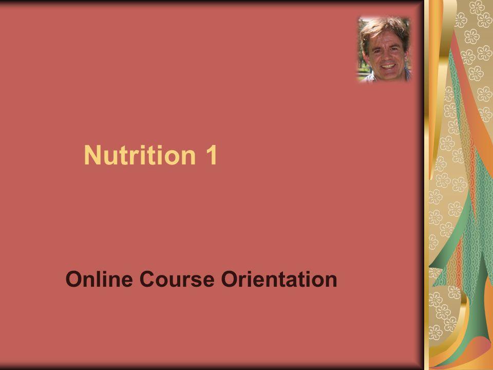 Nutrition 1 Online Course Orientation