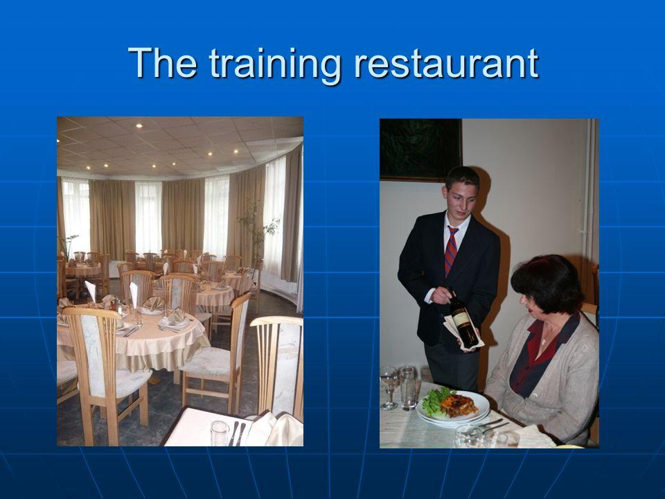 The training restaurant