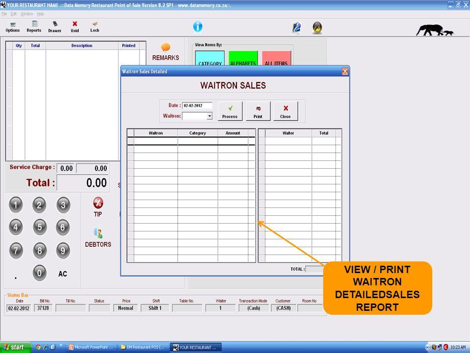 VIEW / PRINT WAITRON DETAILEDSALES REPORT