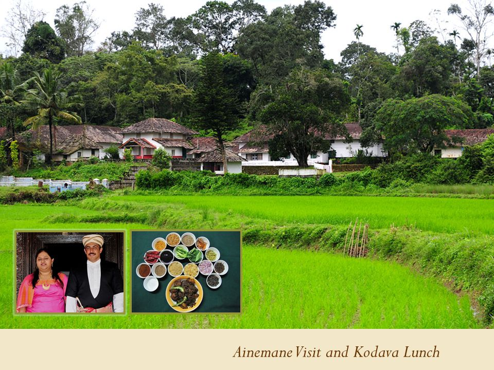 Ainemane Visit and Kodava Lunch