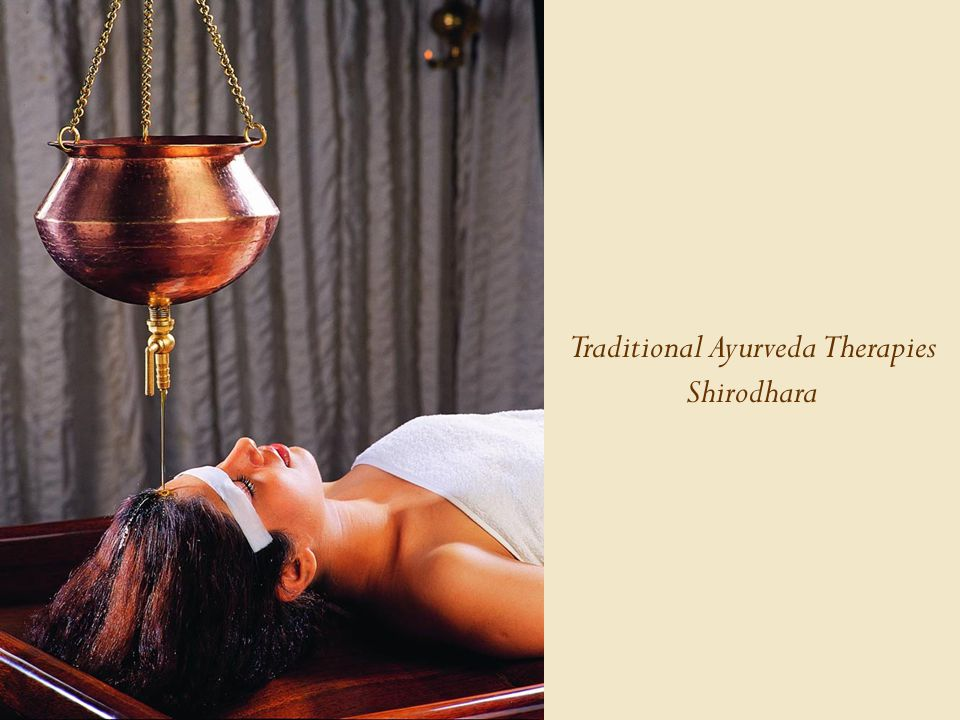 Traditional Ayurveda Therapies Shirodhara