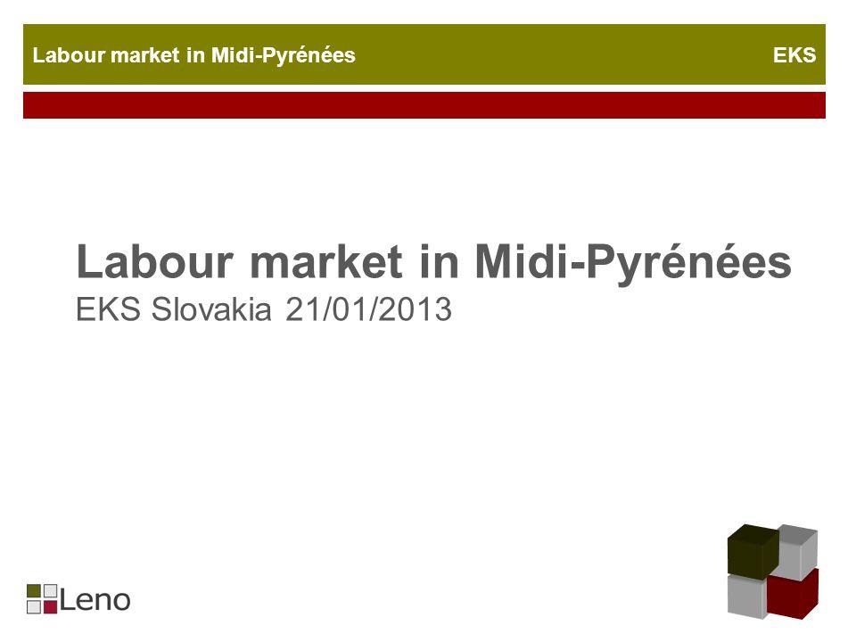 Labour market in Midi-Pyrénées EKS Introducing Midi-Pyrénées 45 348 km² 8 départements Major city : Toulouse 2 755 000 Inhabitants 2 000 hours of sunshine 20 000 new inhabitants/year