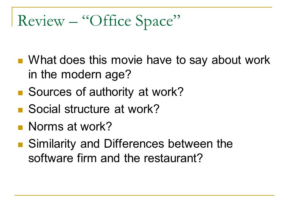Review – Office Space What does this movie have to say about work in the modern age.