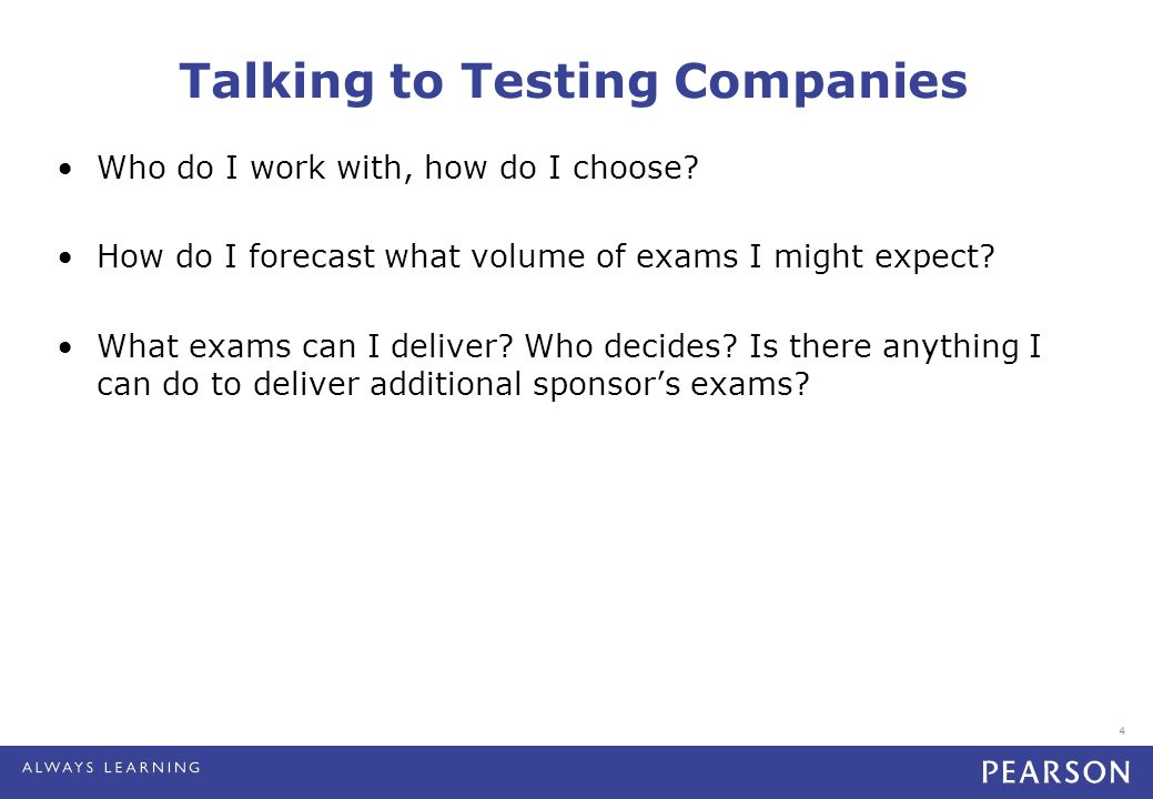 4 Talking to Testing Companies Who do I work with, how do I choose.