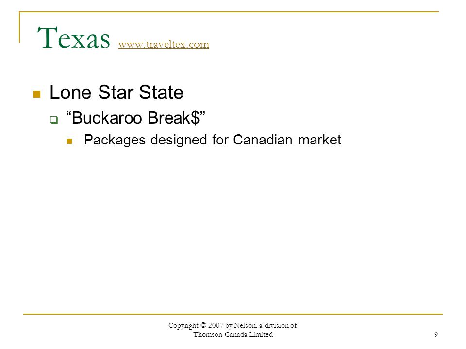 9 Texas     Lone Star State Buckaroo Break$ Packages designed for Canadian market