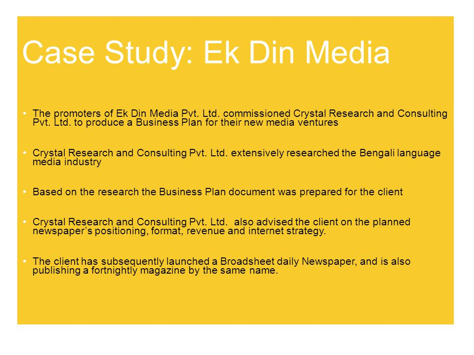Case Study: Ek Din Media The promoters of Ek Din Media Pvt.