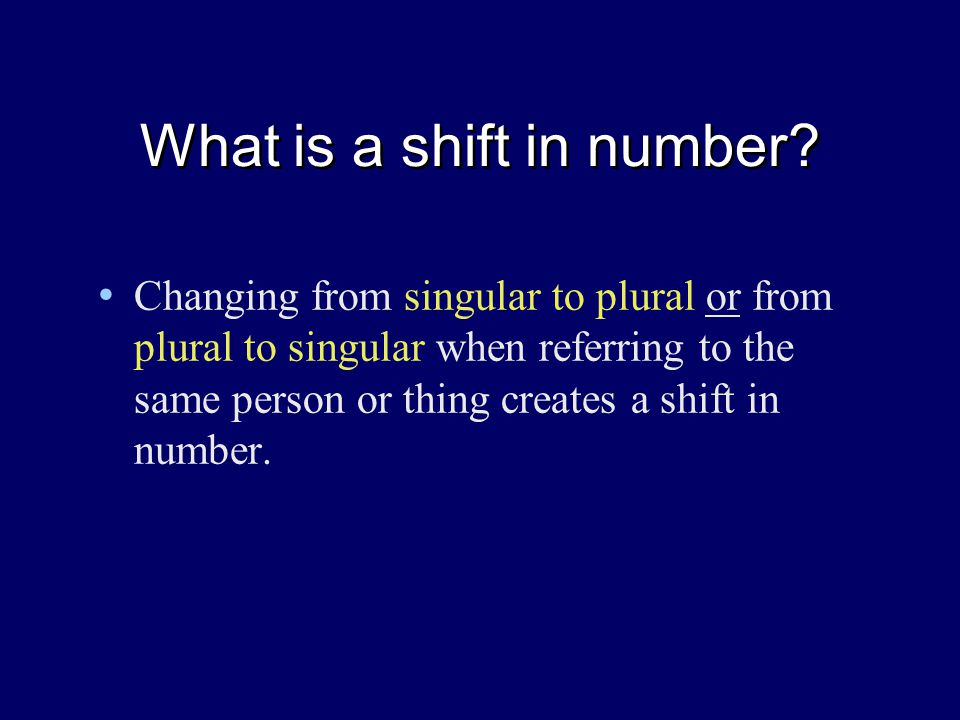 What is a shift in number.