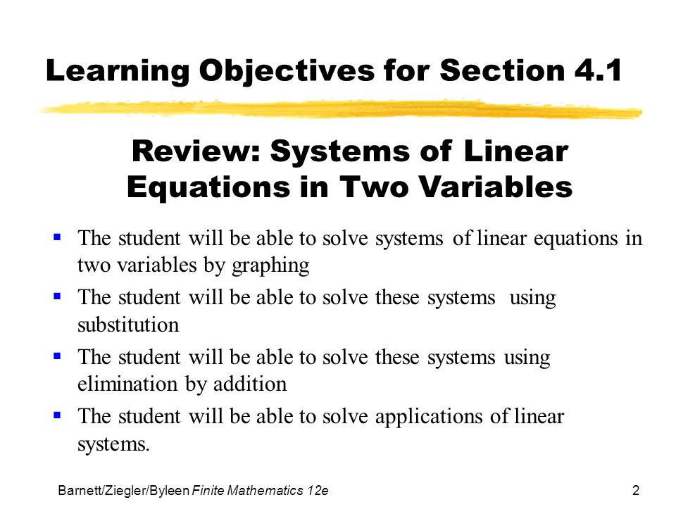 23 Barnett/Ziegler/Byleen Finite Mathematics 12e Application (continued) We can solve the system using substitution.