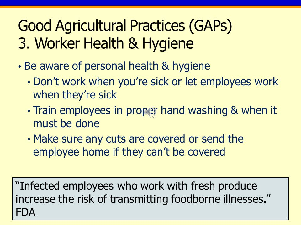 Good Agricultural Practices (GAPs) 2.