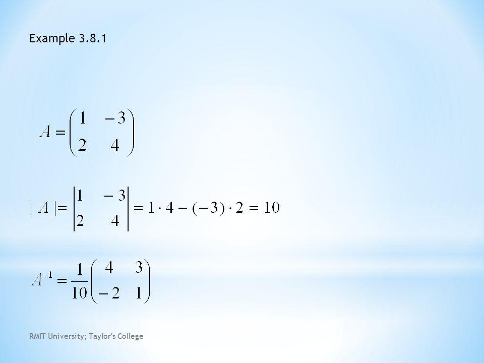 RMIT University; Taylor s College Example 3.8.1