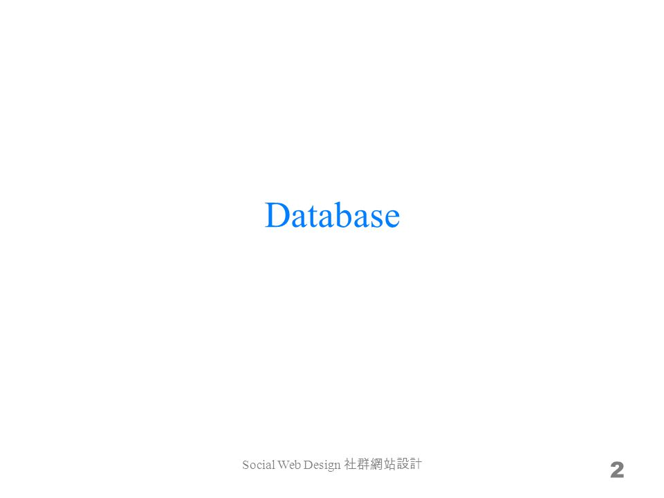 Database 2 Social Web Design