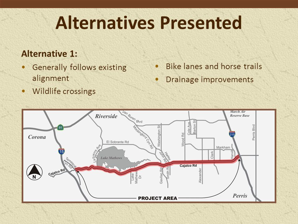 Alternatives Presented Alternative 2: Similar to Alternative 1, except for new section between Hollis Lane and Eagle Canyon Road.
