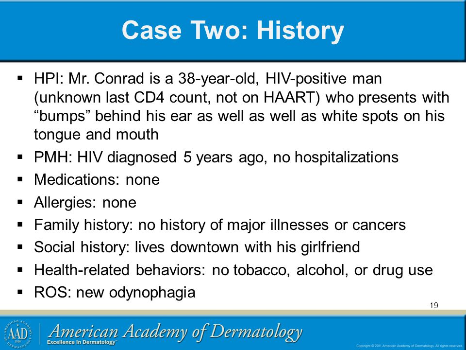 Case Two: History HPI: Mr.