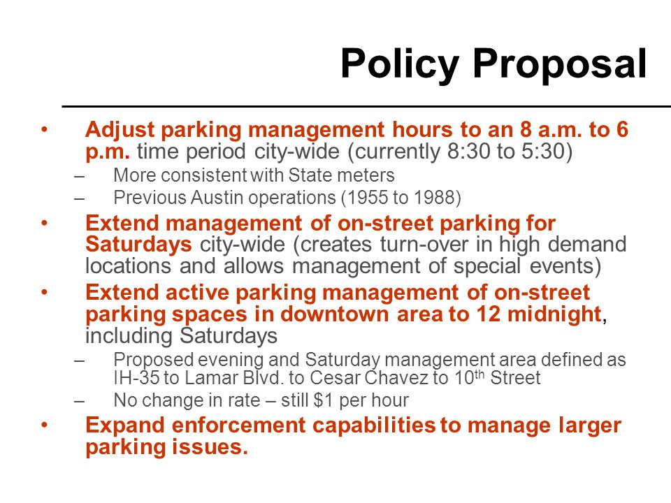 Adjust parking management hours to an 8 a.m. to 6 p.m.