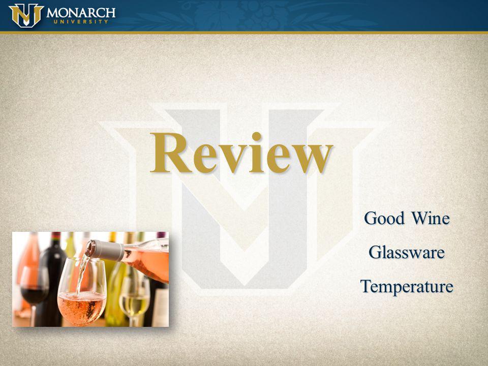 Review Good Wine GlasswareTemperature