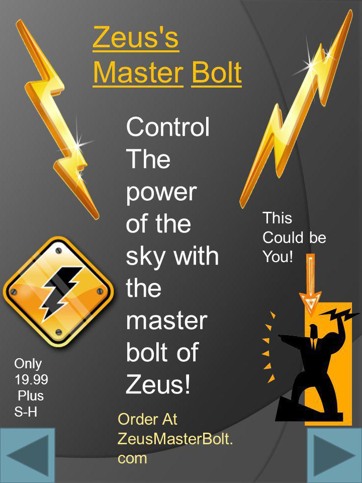 Zeus s Master Bolt Control The power of the sky with the master bolt of Zeus.