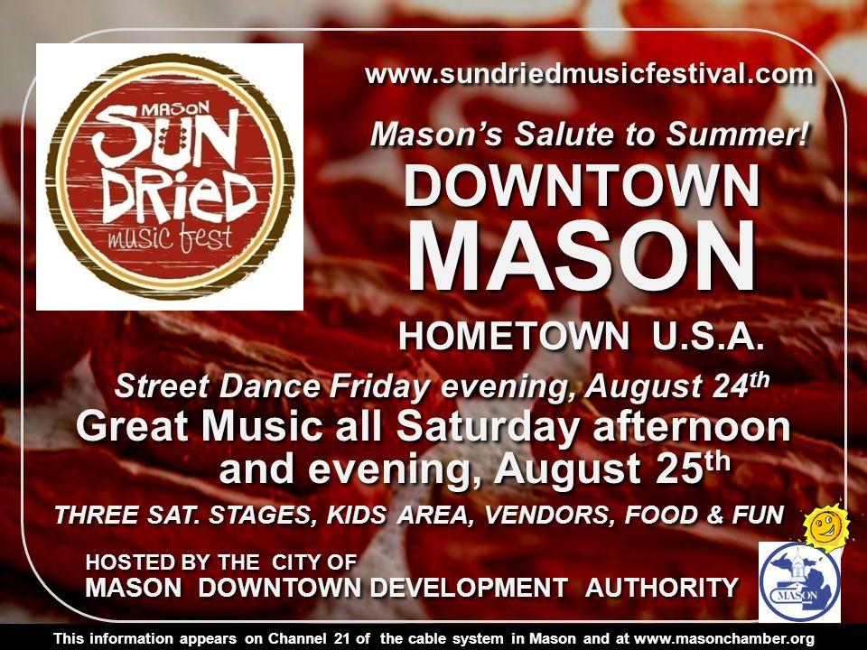 www.sundriedmusicfestival.com Masons Salute to Summer.