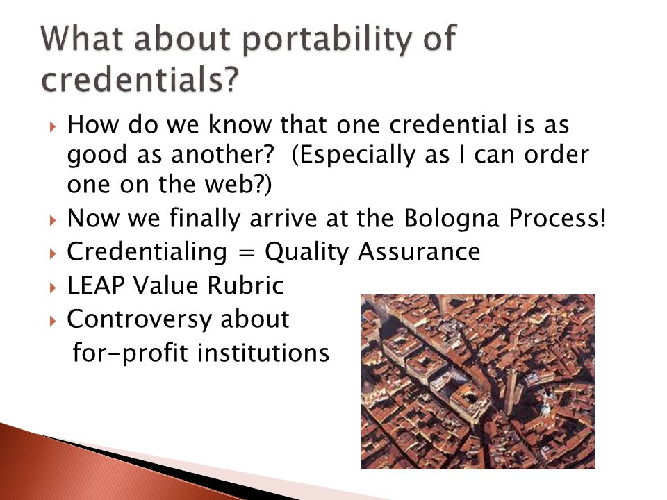 How do we know that one credential is as good as another.