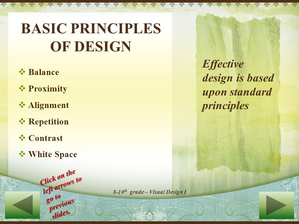 Welcome to Module 1 In this lesson you will learn the basic principles of design: Balance, Proximity, Alignment, Repetition, Contrast and White Space All links to resources are contained in this module.