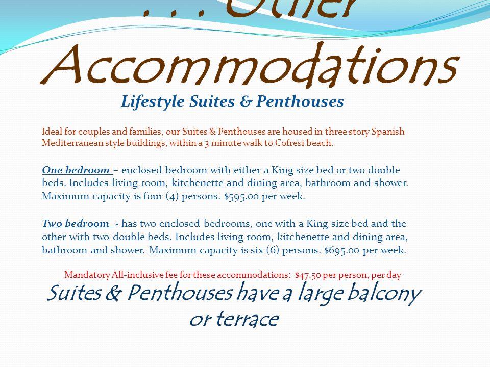 Two Bedroom Suite T wo Bedroom Penthouse $695.00 per week $795.00 per week