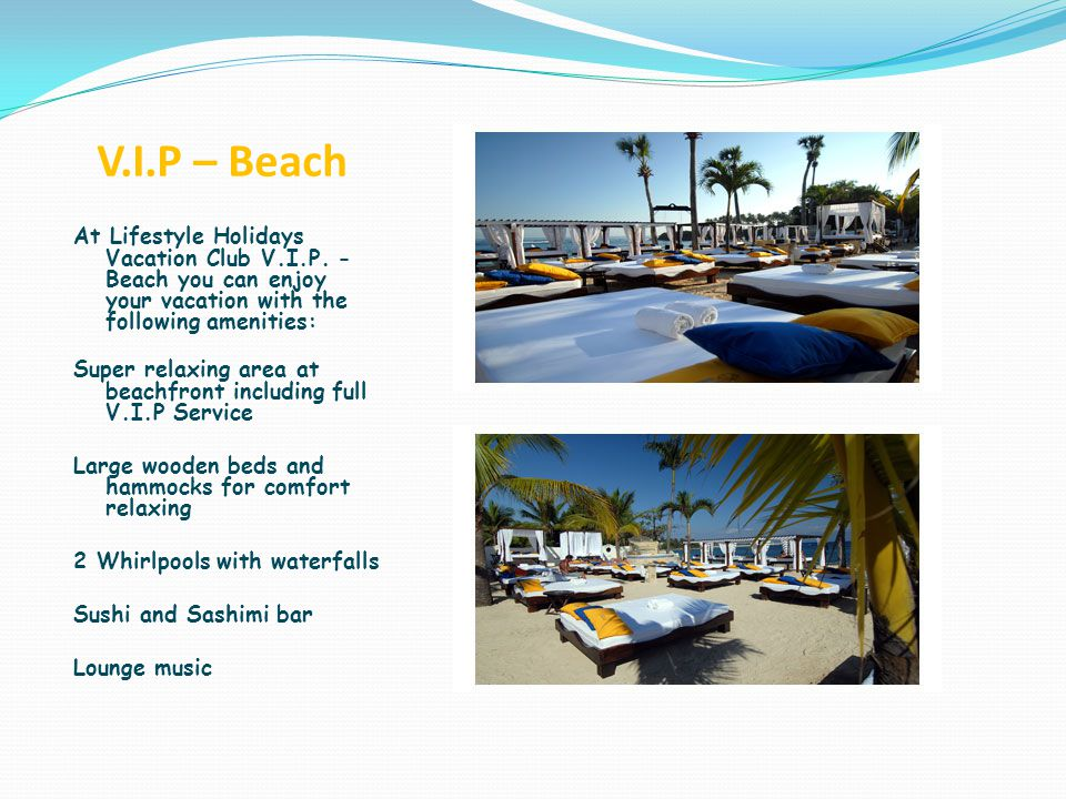 V.I.P – Beach At Lifestyle Holidays Vacation Club V.I.P.