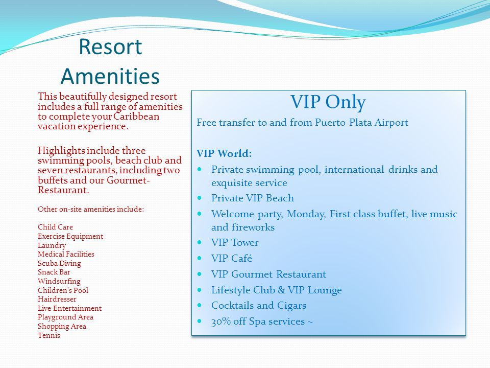 Resort Amenities This beautifully designed resort includes a full range of amenities to complete your Caribbean vacation experience.