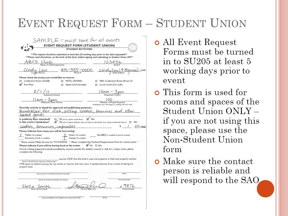 E VENT R EQUEST F ORM – S TUDENT U NION All Event Request Forms must be turned in to SU205 at least 5 working days prior to event This form is used fo