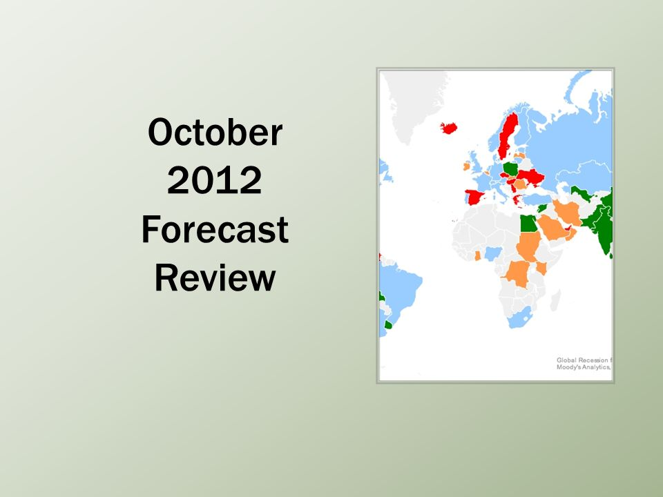 October 2012 Forecast Review