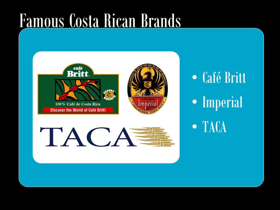 Famous Costa Rican Brands Café Britt Imperial TACA
