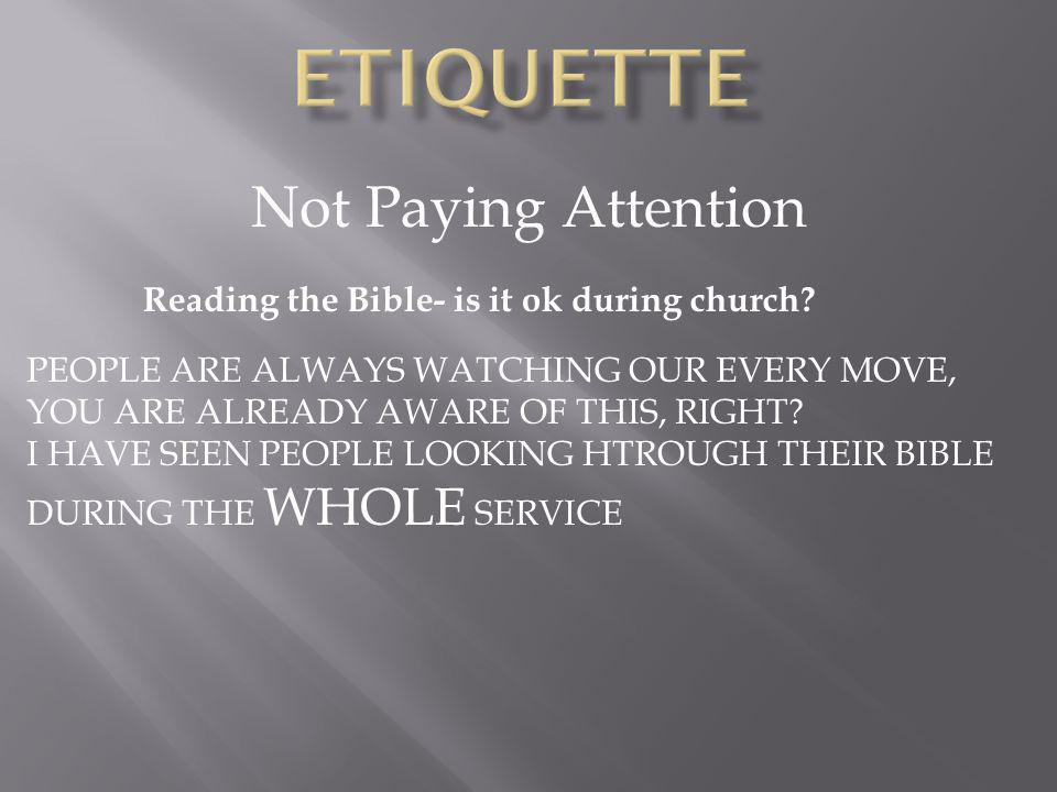 Not Paying Attention Reading the Bible- is it ok during church.