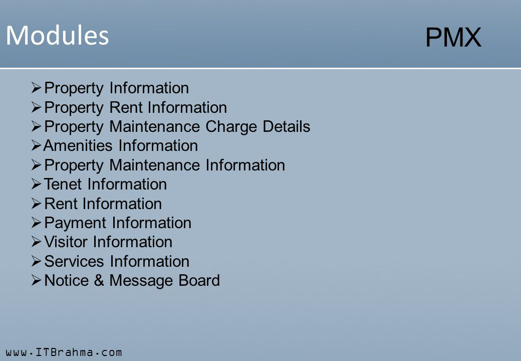www.ITBrahma.com PMX Master Management City, State, Country Services Property Type Taxes Employees & Users Document Management