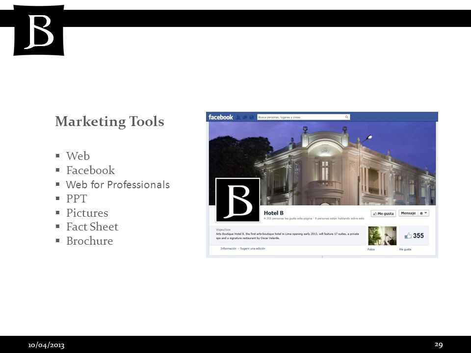 10/04/2013 29 Marketing Tools Web Facebook Web for Professionals PPT Pictures Fact Sheet Brochure